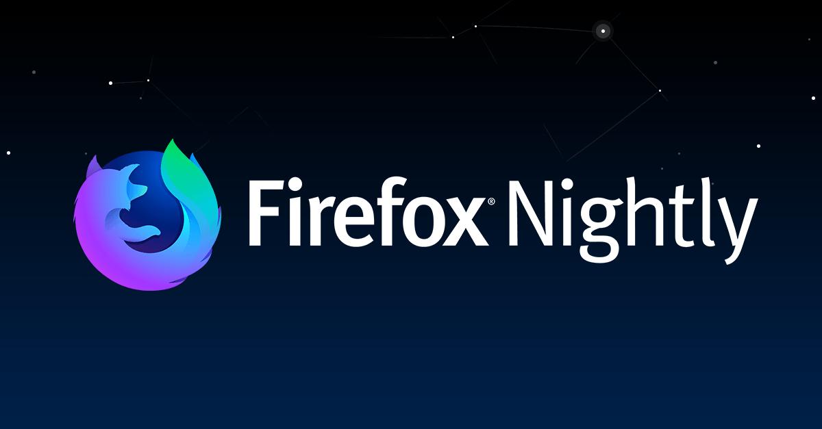 Mozilla Firefox Nightly Latest Version : Window 8 Build