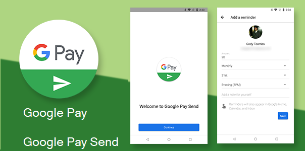 Google Pay and Google Pay Send Replaces Android Pay & Google