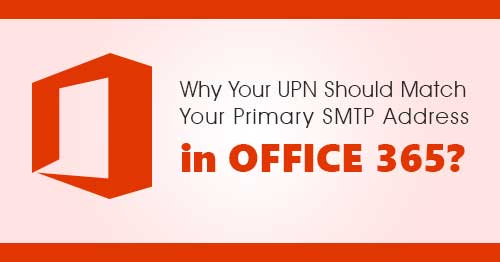 why your UPN should match your primary SMTP address
